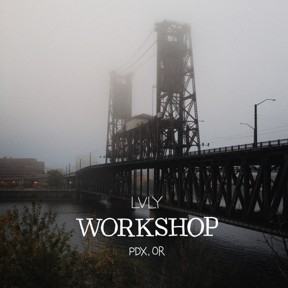 LVLY Workshop